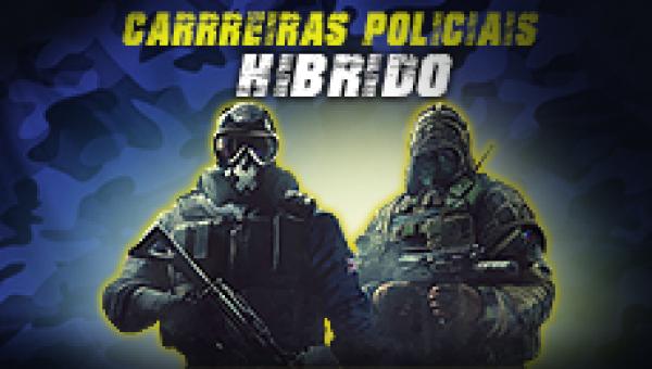 CARREIRAS POLICIAIS HÍBRIDO