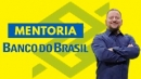 MENTORIA BANCO DO BRASIL