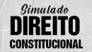 Simulado 01 -  Direito Constitucional