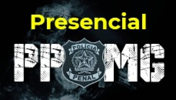 Polícia Penal de Minas (Presencial)