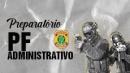 Preparatório PF  (Administrativo)