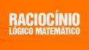 Raciocínio Lógico Matemático - RLM