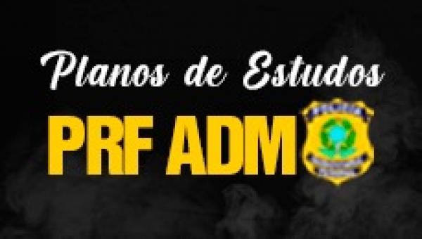 Plano PRF (Administrativo)