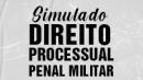 Simulado 1 - Direito Processual Penal Militar