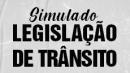 Simulado 1 - Legislação de trânsito