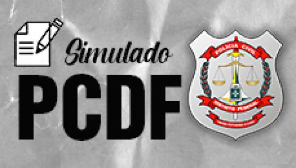 Simulado PCDF (Agente e Escrivão)